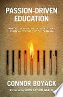 Passion Driven Education