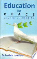 Education For Peace  Utopia Or Reality