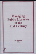 Managing Public Libraries in the 21st Century