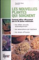 Les nouvelles plantes qui soignent