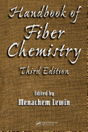 Handbook of Fiber Chemistry, Third Edition