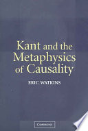 Kant and the Metaphysics of Causality