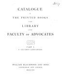 Catalogue of the Printed Books in the Library of the Faculty of Advocates