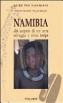 Guida Turistica Namibia: alla scoperta di una terra selvaggia e senza tempo Immagine Copertina