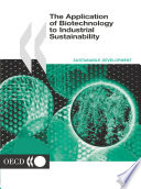 The Application Of Biotechnology To Industrial Sustainability Book PDF