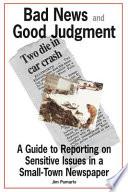 Bad News and Good Judgment