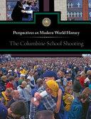 The Columbine School Shooting