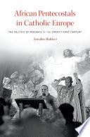 African Pentecostals in Catholic Europe
