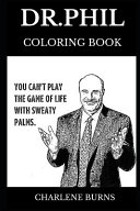 Dr. Phil Coloring Book