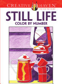 Creative Haven Still Life Color by Number Coloring Book ebook