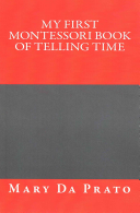 My First Montessori Book of Telling Time