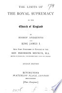 The limits of the royal supremacy in the Church of England  extr  from Tortura Torti  now first publ  in Engl  by F  Meyrick