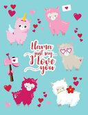 Llama Just Say I Love You