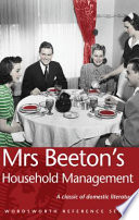 """Mrs Beeton's Household Management"" by Isabella Beeton, Mrs. Beeton (Isabella Mary)"