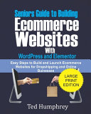 Seniors Guide to Building Ecommerce Websites With Wordpress and Elementor