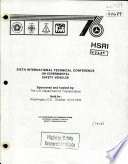 International Technical Conference on Experimental Safety Vehicles. Sixth. Report