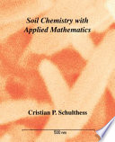 Soil Chemistry with Applied Mathematics