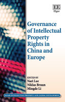 Governance of Intellectual Property Rights in China and Europe: