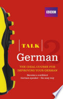 Talk German 2 Enhanced Ebook With Audio Learn German With Bbc Active