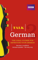 Talk German 2 Enhanced eBook (with audio) - Learn German with BBC Active