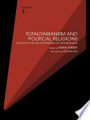 Totalitarianism And Political Religions Volume 1 Book