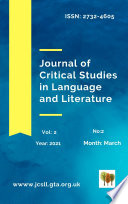 Journal of Critical Studies in Language and Literature Vol. 2, No. 2 (2021)