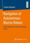 Navigation of Autonomous Marine Robots [Pdf/ePub] eBook