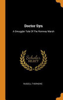 Free Doctor Syn: A Smuggler Tale of the Romney Marsh Read Online