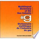 Dictionnaire multilingue de l'industrie du gaz