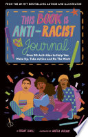 This Book Is Anti Racist Journal