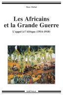Pdf Les Africains et la Grande Guerre - L'appel à l'Afrique (1914-1918)