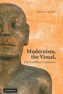 Modernism  the Visual  and Caribbean Literature