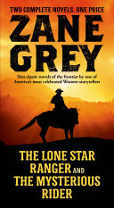 The Lone Star Ranger and The Mysterious Rider Pdf/ePub eBook