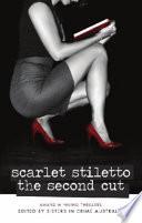 Scarlet Stiletto: The Second Cut