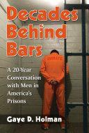 Decades Behind Bars [Pdf/ePub] eBook