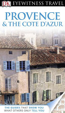 DK Eyewitness Travel Guide  Provence and Cote D Azur