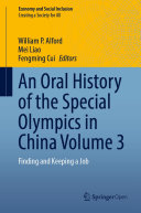 An Oral History of the Special Olympics in China Volume 3