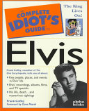 The Complete Idiot s Guide to Elvis