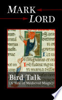 Bird Talk  A Tale of Medieval Magic