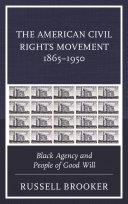 The American Civil Rights Movement 1865–1950