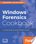 Windows Forensics Cookbook Book