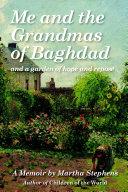 Me and the Grandmas of Baghdad