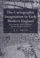 The Cartographic Imagination in Early Modern England
