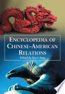 Encyclopedia Of Chinese American Relations
