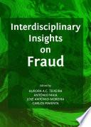 Interdisciplinary Insights on Fraud