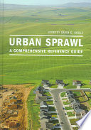 """Urban Sprawl: A Comprehensive Reference Guide"" by David C. Soule, Neil Peirce"
