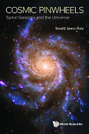 Cosmic Pinwheels: Spiral Galaxies And The Universe Pdf/ePub eBook