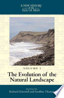 A New History of the Isle of Man: Evolution of the natural landscape