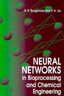 Neural Networks in Bioprocessing and Chemical Engineering Book