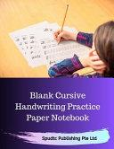Blank Cursive Handwriting Practice Paper Notebook